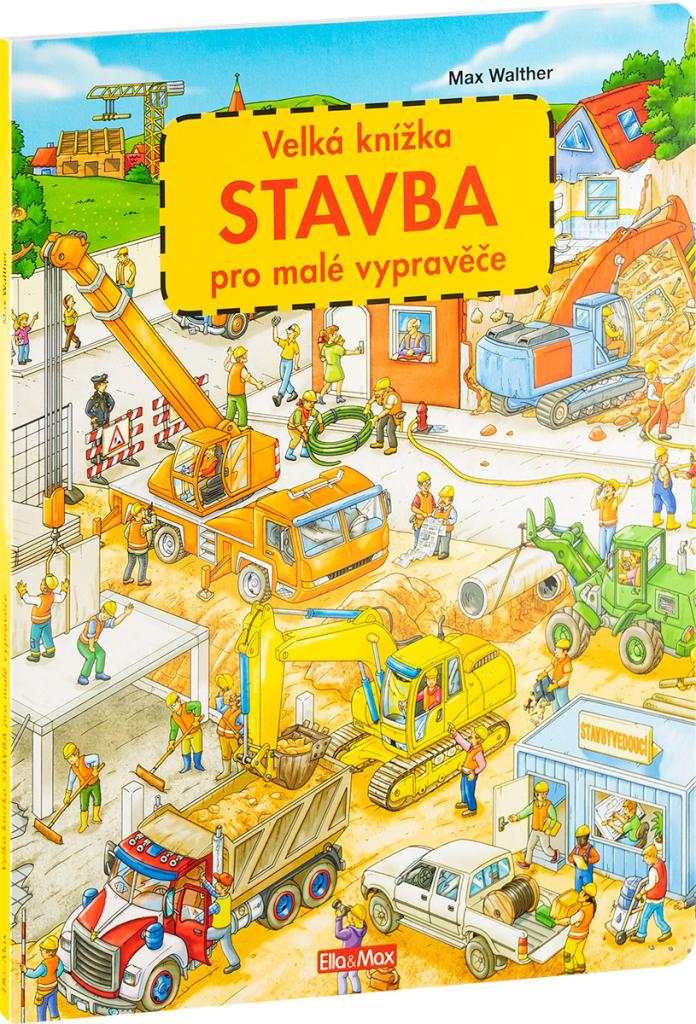 Velká knížka STAVBA pro malé vypravěče